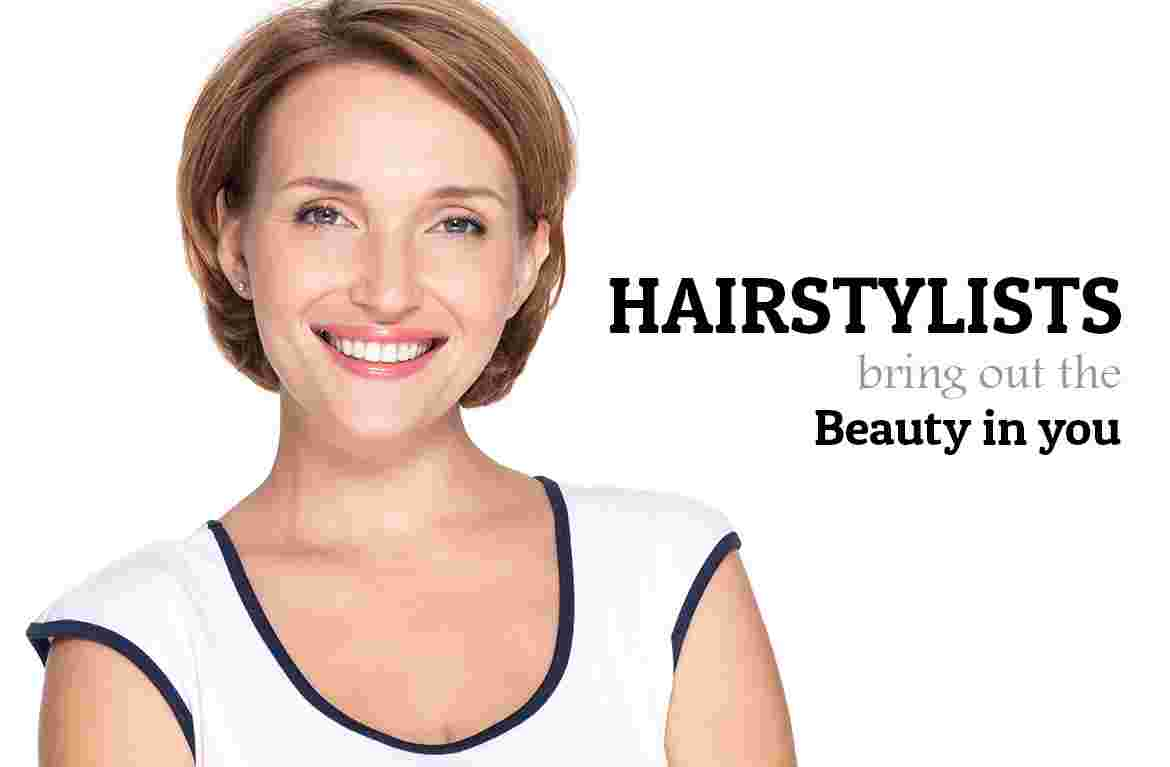 Hair Stylists bring out the Beauty in you